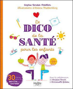 Téléchargez le livre :  Le dico de la santé pour les enfants