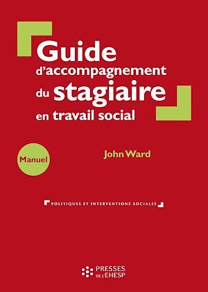 Téléchargez le livre :  Guide d'accompagnement du stagiaire en travail social