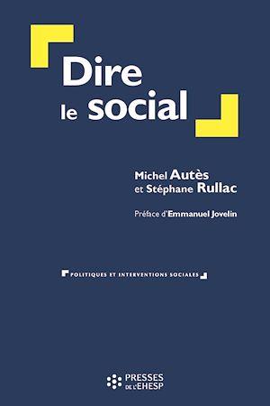 Téléchargez le livre :  Dire le social
