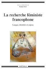 Télécharger le livre :  La recherche féministe francophone