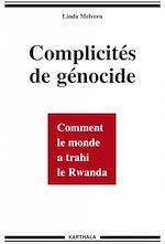 Télécharger le livre :  Complicités de génocide
