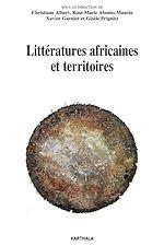 Télécharger le livre :  Littératures africaines et territoires