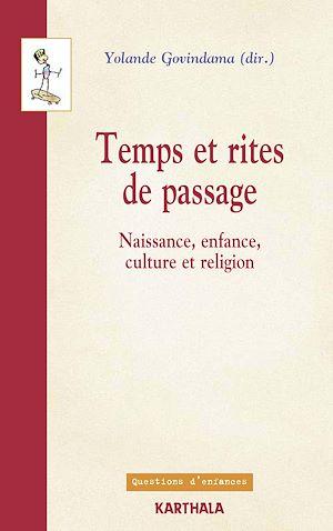 Téléchargez le livre :  Temps et rites de passage - Naissance, enfance, culture et religion