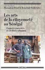 Télécharger le livre :  Les arts de la citoyenneté au Sénégal