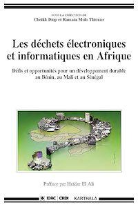 Télécharger le livre : Les déchets électroniques et informatiques en Afrique