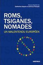 Télécharger le livre :  Roms, Tsiganes, Nomades