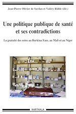 Télécharger cet ebook : Une politique publique de santé et ses contradictions - La gratuité des soins au Burkina Faso, au Mali et au Niger