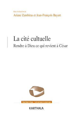Téléchargez le livre :  La cité cultuelle - Rendre à Dieu ce qui revient à César