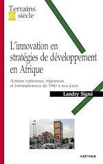 Télécharger le livre :  L'innovation en stratégies de développement en Afrique