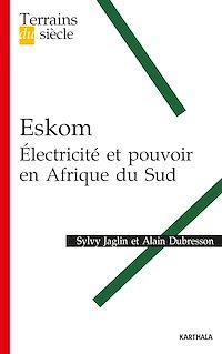 Télécharger le livre : Eskom - Électricité et pouvoir en Afrique du Sud