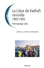 Télécharger le livre :  La Libye de Kadhafi revisitée