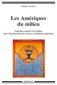 Télécharger le livre : Les Amériques du milieu