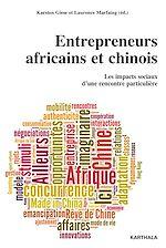 Télécharger le livre :  Entrepreneurs africains et chinois. Les impacts sociaux d'une rencontre particulière