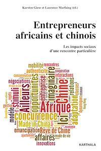 Téléchargez le livre numérique:  Entrepreneurs africains et chinois. Les impacts sociaux d'une rencontre particulière