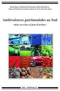 Télécharger le livre : Ambivalences patrimoniales au Sud