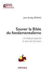 Télécharger le livre :  Sauver la Bible du fondamentalisme