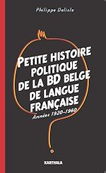 Télécharger le livre :  Petite histoire politique de la BD belge de langue française