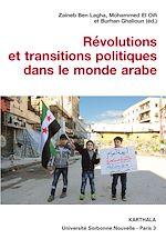Télécharger le livre :  Révolutions et transitions politiques dans le monde arabe