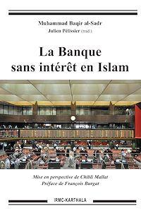 Téléchargez le livre :  La Banque sans intérêt en Islam