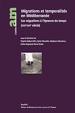 Télécharger le livre :  Migrations et temporalités en Méditerranée
