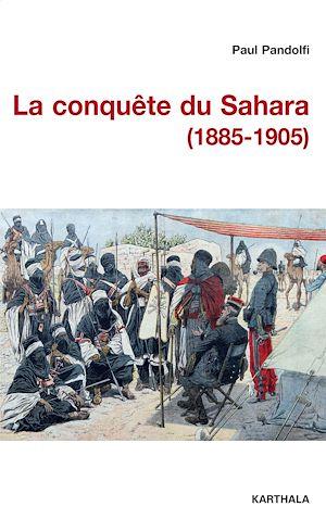 Téléchargez le livre :  La conquête du Sahara (1885-1905)