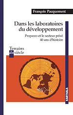 Télécharger le livre :  Dans les laboratoires du développement.