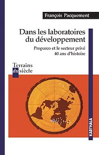Télécharger le livre : Dans les laboratoires du développement