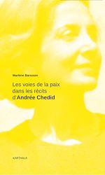 Télécharger le livre :  Les voies de la paix dans les récits d'Andrée Chedid