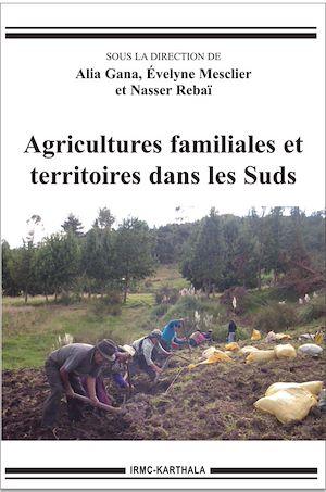 Téléchargez le livre :  Agricultures familiales et et territoires dans les Suds