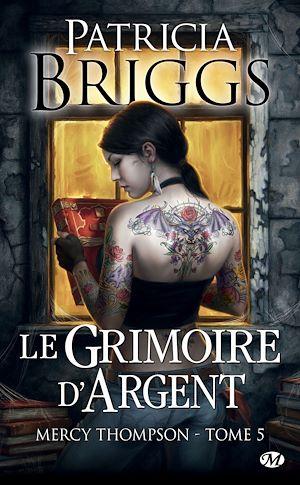 Téléchargez le livre :  Le Grimoire d'Argent