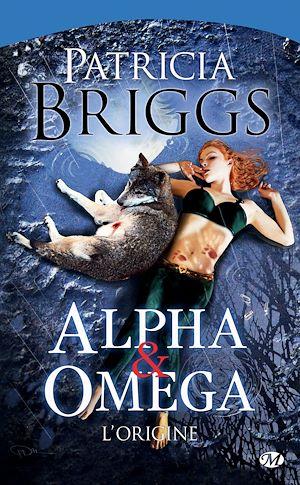 Téléchargez le livre :  Alpha & Omega - L'Origine