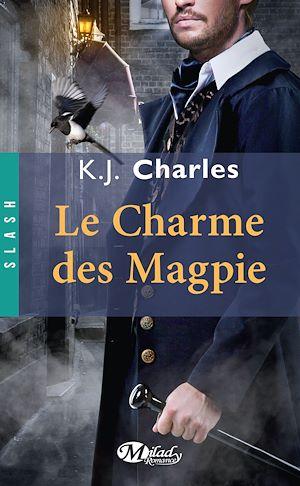 Téléchargez le livre :  Le Charme des Magpie