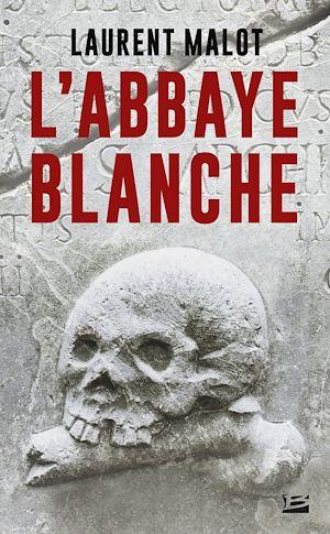 Téléchargez le livre :  L'Abbaye blanche