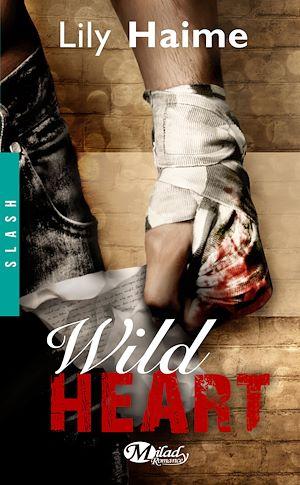 Téléchargez le livre :  Wild Heart