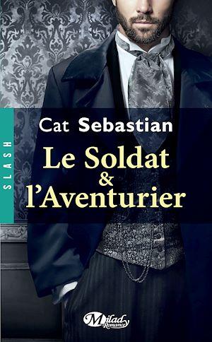 Téléchargez le livre :  Le Soldat et l'Aventurier