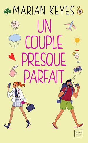 Téléchargez le livre :  Un couple presque parfait