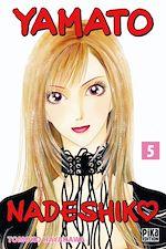 Télécharger cet ebook : Yamato Nadeshiko T05