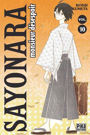 Téléchargez le livre :  Sayonara Monsieur Désespoir T10
