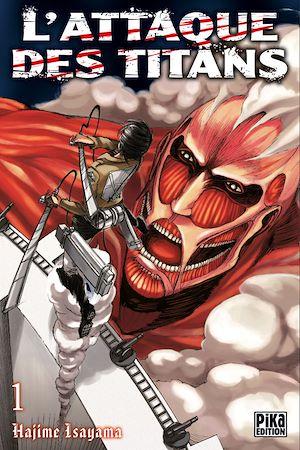 Téléchargez le livre :  L'Attaque des Titans T01