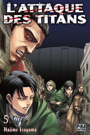 Téléchargez le livre :  L'Attaque des Titans T05