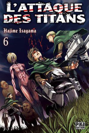 Téléchargez le livre :  L'Attaque des Titans T06