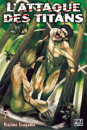 L'Attaque des Titans T07 | Isayama, Hajime. Auteur