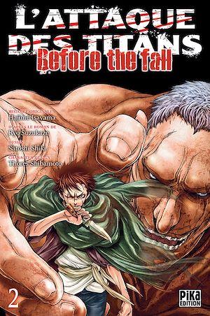 Téléchargez le livre :  L'Attaque des Titans - Before the Fall T02