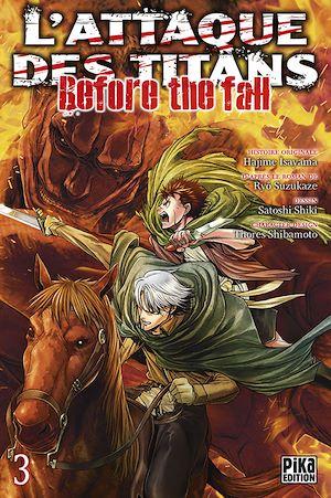 Téléchargez le livre :  L'Attaque des Titans - Before the Fall T03