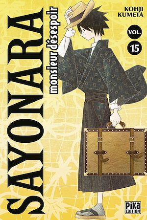 Téléchargez le livre :  Sayonara Monsieur Désespoir T15