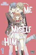 Télécharger cet ebook : Me, Myself & Him T01