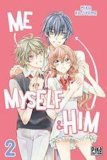 Télécharger cet ebook : Me, Myself & Him T02