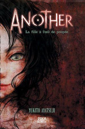 Téléchargez le livre :  Another - La Fille à l'oeil de poupée