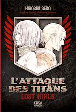 Télécharger le livre :  L'Attaque des Titans - Lost Girls