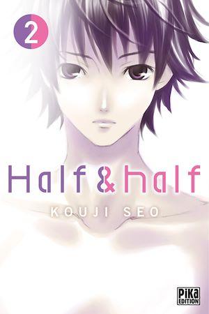 Téléchargez le livre :  Half & Half T02